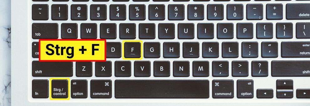 Tastenkombination Strg + F auf Deiner Tastatur